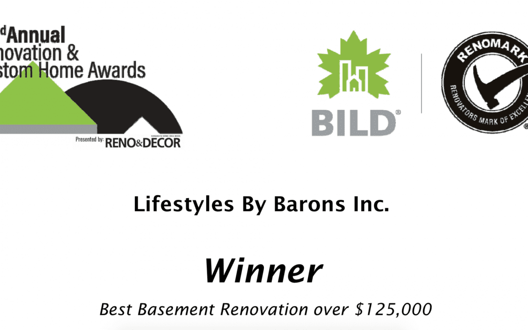 Awarded 'Best Basement Renovation' 2019 out of 1450 Companies in Ontario – BILD & Renomark Society!