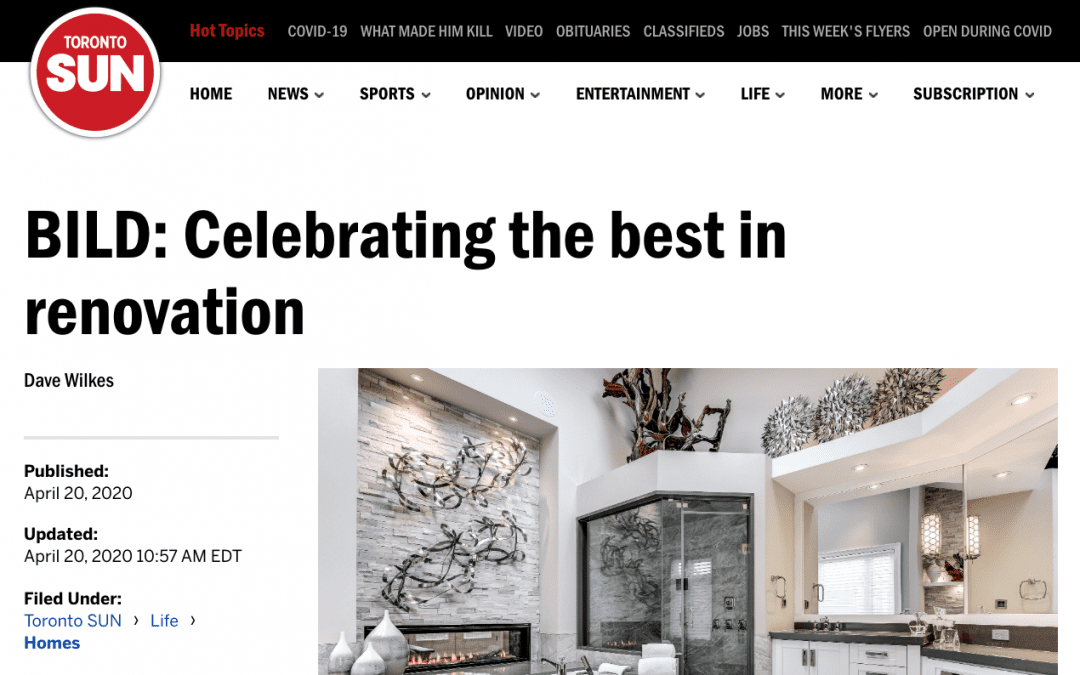 Toronto Sun –  BILD Celebrating the Best in Renovation and Custom Homes