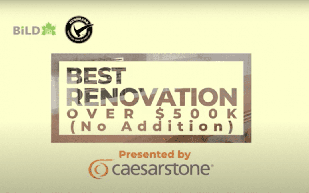 2021 Finalists – Best Renovation, Over $500,000 (No Addition)